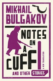 Cover of: Notes on a Cuff and Other Stories