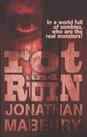 Cover of: Rot And Ruin