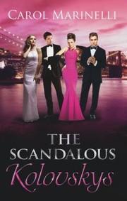 The Scandalous Kolovskys