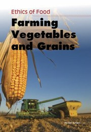 Cover of: Farming Vegetables And Grains