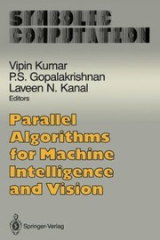 Cover of: Parallel Algorithms For Machine Intelligence And Vision