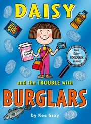 Cover of: Daisy And The Trouble With Burglars