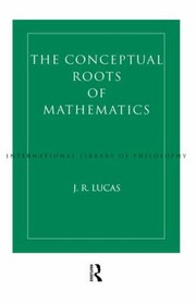 Cover of: Conceptual Roots of Mathematics