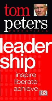Cover of: Tom Peters Essentials Leadership inspire, liberate, achieve | Tom Peters