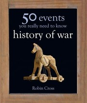 Cover of: War 50 Key Milestones You Really Need To Know