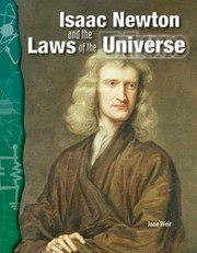 Cover of: Isaac Newton And The Laws Of The Universe