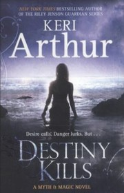 Cover of: Destiny Kills A Myth Magic Novel