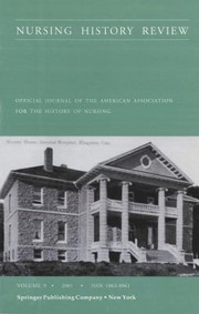 Cover of: Nursing History Review 2001 Vol 9 Official Journal Of The American Association For The History Of Nursing