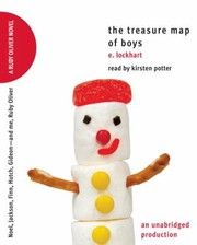 Cover of: The Treasure Map Of Boys Noel Jackson Finn Hutch Gideonand Me Ruby Oliver