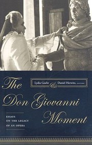 Cover of: The Don Giovanni Moment Essays On The Legacy Of An Opera