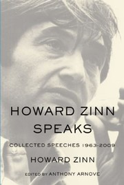 Cover of: Howard Zinn Speaks Collected Speeches 1963 To 2009