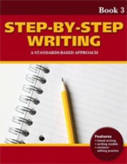 Cover of: Stepbystep Writing A Standardsbased Approach