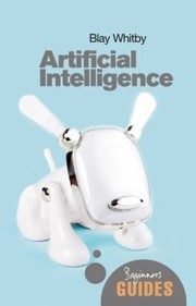 Cover of: Artificial Intelligence A Beginners Guide