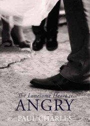 Cover of: The Lonesome Heart Is Angry