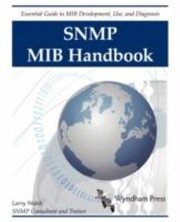 Cover of: Snmp Mib Handbook Essential Guide To Mib Development Use And Diagnosis