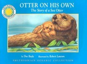 Cover of: Otter On His Own The Story Of A Sea Otter