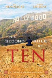Cover of: The Second Rule Of Ten A Tenzing Norbu Mystery