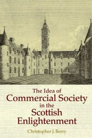 Cover of: The Idea Of Commercial Society In The Scottish Enlightenment