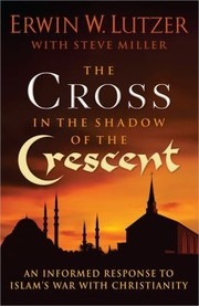 Cover of: The Cross In The Shadow Of The Crescent