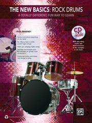 Cover of: The New Basics Rock Drums A Totally Different Fun Way To Learn