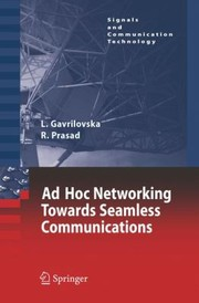 Cover of: AdHoc Networking Towards Seamless Communications