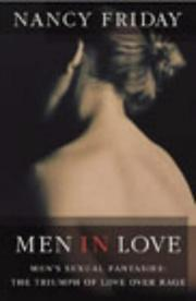 Cover of: Men in Love: men's sexual fantasies : the triumph of love over rage
