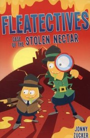 Cover of: Case Of The Stolen Nectar