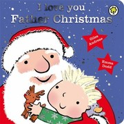 Cover of: I Love You Father Christmas