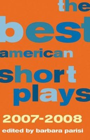 Cover of: The Best American Short Plays 20072008 |