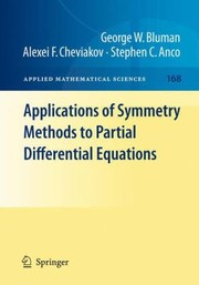 Cover of: Applications Of Symmetry Methods To Partial Differential Equations