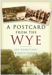 Cover of: A Postcard From The Wye