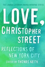 Cover of: Love Christopher Street Reflections Of New York City