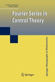 Cover of: Fourier Series In Control Theory