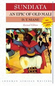 Cover of: Sundiata an Epic of Old Mali | D T Niane