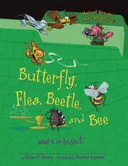 Cover of: Butterfly Flea Beetle And Bee What Is An Insect