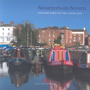 Cover of: Stourportonsevern Pioneer Town Of The Canal Age