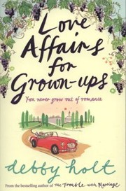 Cover of: Love Affairs For Grownups