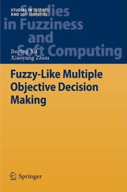 Cover of: Fuzzylike Multiple Objective Decision Making