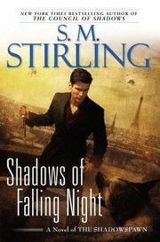 Cover of: Shadows Of Falling Night A Novel Of The Shadowspawn