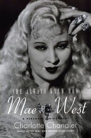 Cover of: She Always Knew How Mae West A Personal Biography |