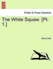 Cover of: White Squaw Pt 1