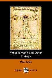 Cover of: What Is Man? And Other Essays