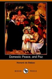 Cover of: Domestic Peace, And Paz by Honoré de Balzac