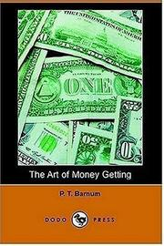 Cover of: The Art of Money Getting