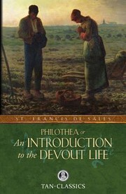 Cover of: Philothea Or An Introduction To The Devout Life |