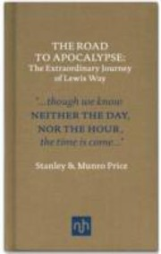 Cover of: The Road To Apocalypse The Extraordinary Journey Of Lewis Way