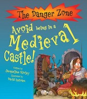 Cover of: Avoid Being In A Medieval Castle