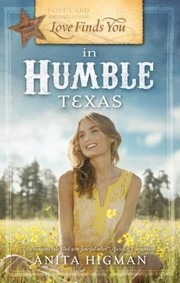 Cover of: Love Finds You In Humble Texas