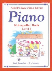 Cover of: Piano Notespeller Book Level 2