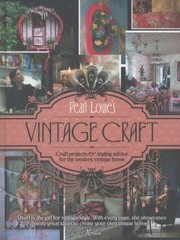 Cover of: Pearl Lowes Vintage Craft 50 Craft Projects And Home Styling Advice